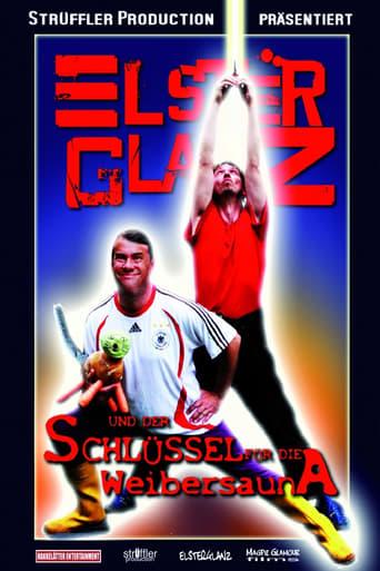 Poster of Elsterglanz und der Schlüssel für die Weibersauna