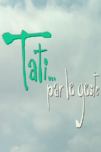 Poster of Tati…par le geste