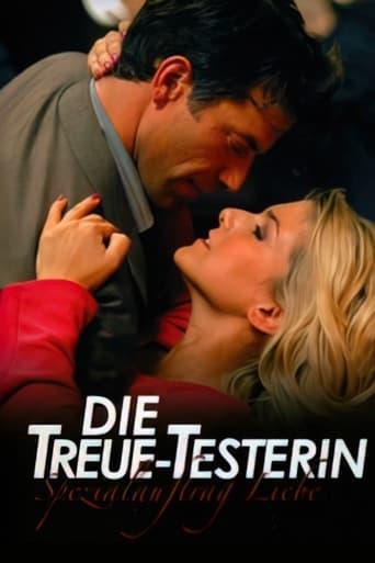 Poster of Die Treue-Testerin – Spezialauftrag Liebe