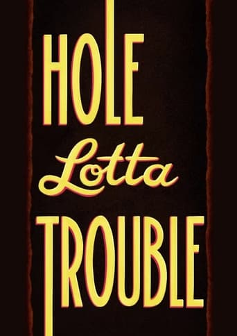 Poster of Hole Lotta Trouble