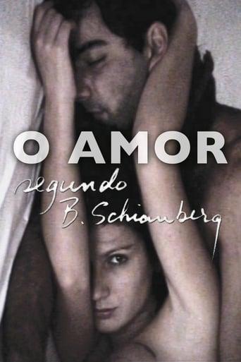 Poster of O Amor Segundo B. Schianberg