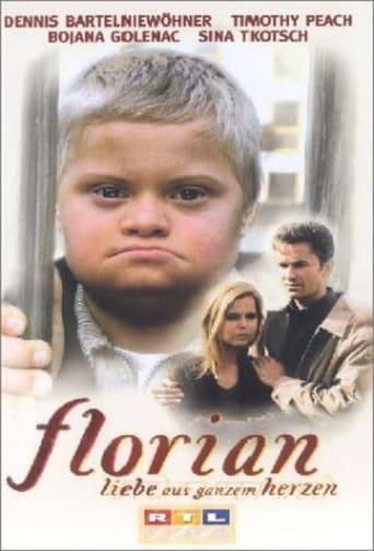 Poster of Florian - Liebe aus ganzem Herzen
