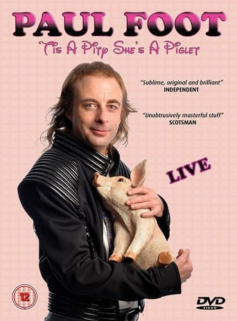 Poster of Paul Foot - 'Tis a Pity She's a Piglet