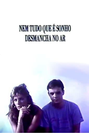 Poster of Nem Tudo Que É Sonho Desmancha no Ar