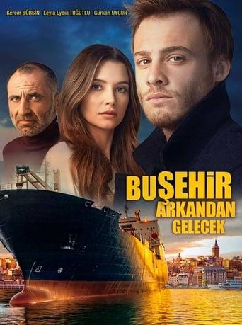 Poster of Bu Şehir Arkandan Gelecek