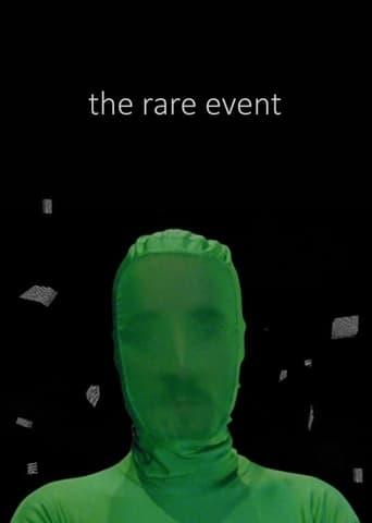 The Rare Event