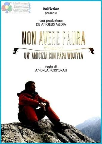 Poster of Non avere paura - Un'amicizia con Papa Wojtyla