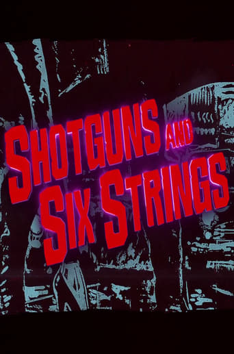 Poster of Shotguns and Six Strings: Making a Rock N Roll Fable