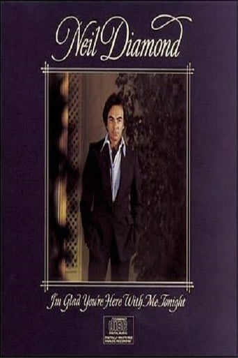 Poster of Neil Diamond: I'm Glad You're Here with Me Tonight