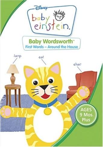 Poster of Baby Einstein: Baby Wordsworth - First Words Around The House