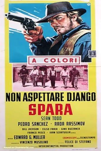 Don't Wait, Django… Shoot!