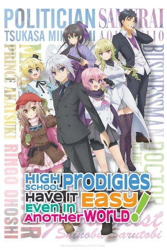 Poster of High School Prodigies Have It Easy Even in Another World!