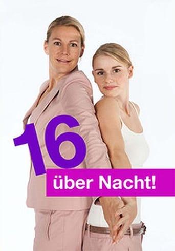 Poster of 16 über Nacht!