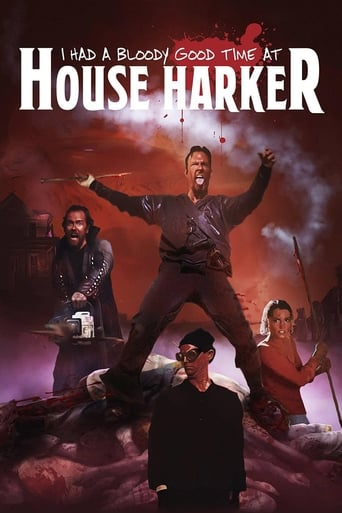 Poster of I Had A Bloody Good Time At House Harker