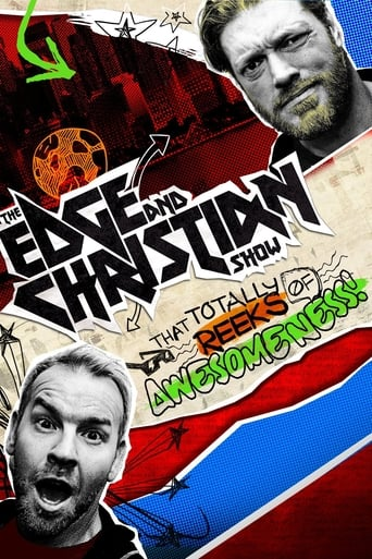 Poster of The Edge and Christian Show That Totally Reeks of Awesomeness