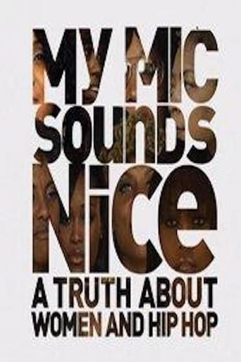 Poster of My Mic Sounds Nice: A Truth About Women and Hip-Hop