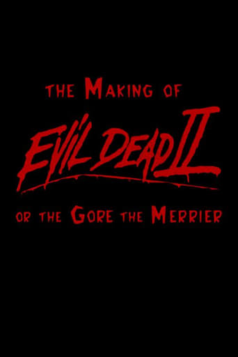 Poster of The Gore the Merrier: The Making of Evil Dead II