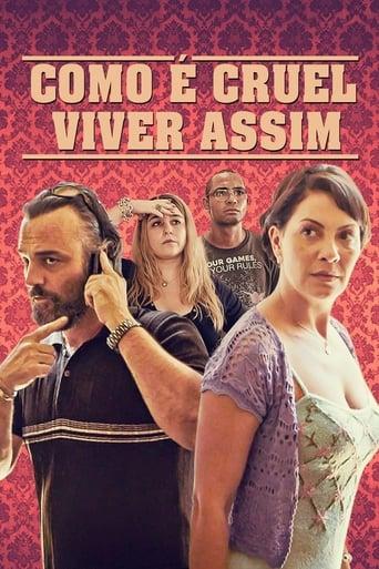 Poster of Como é Cruel Viver Assim