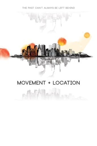 Poster of Movement + Location