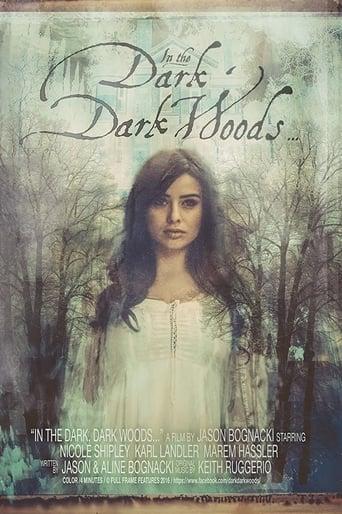 In the Dark, Dark Woods...