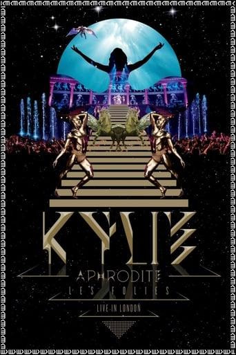 Kylie Minogue: Aphrodite Les Folies - Live in London