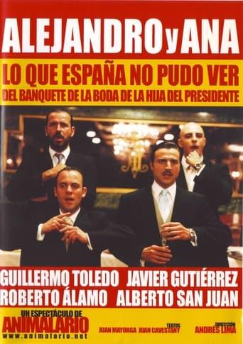 Poster of Alejandro y Ana: lo que España no pudo ver del banquete de la boda de la hija del presidente