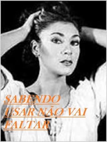 Poster of Sabendo Usar Não Vai Faltar