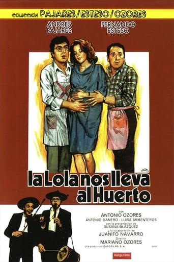 Poster of La Lola nos lleva al huerto