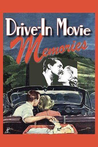 Poster of Drive-In Movie Memories