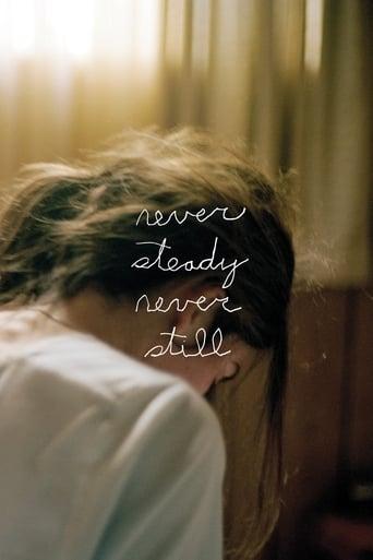 Poster of Never Steady, Never Still