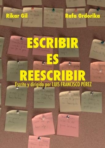 Poster of Escribir es Reescribir