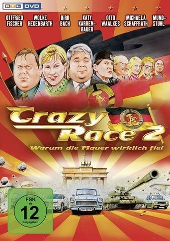 Poster of Crazy Race 2 - Warum die Mauer wirklich fiel