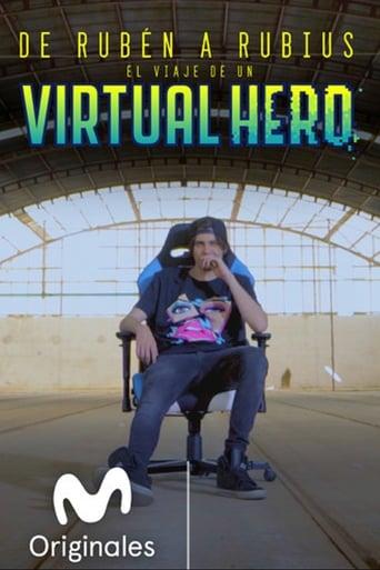 Poster of De Rubén a Rubius: El Viaje de un Virtual Hero
