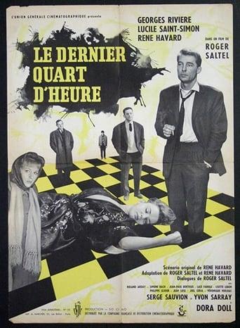 Poster of Le dernier quart d'heure