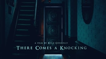 There Comes a Knocking