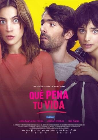 Poster of Que pena tu vida