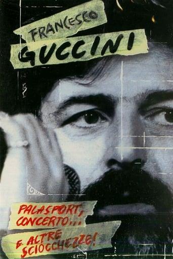 Francesco Guccini - Palasport, concerto... e altre sciocchezze!