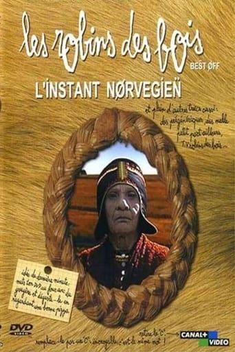 Les robins des bois - L'instant norvégien