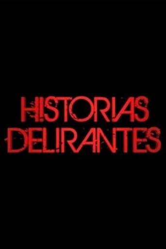 Poster of Historias Delirantes