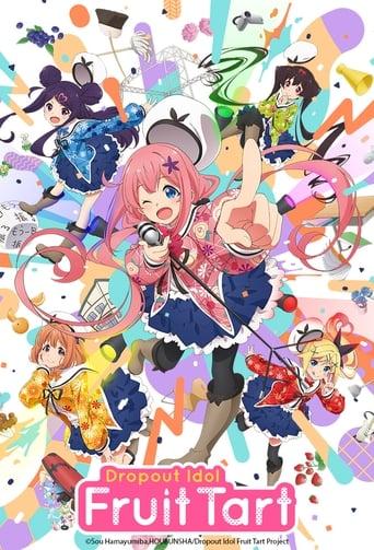 Poster of Dropout Idol Fruit Tart