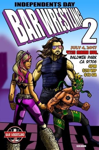 Poster of Bar Wrestling 2: Independents Day