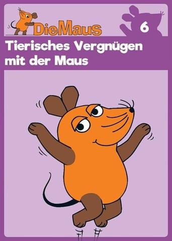 Die Sendung mit der Maus, Tierisches Vergnügen mit der Maus
