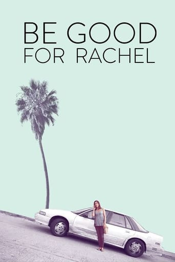 Poster of Be Good For Rachel