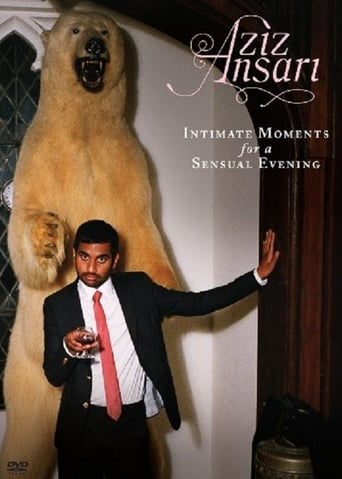 Poster of Aziz Ansari: Intimate Moments for a Sensual Evening
