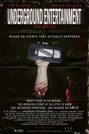 Poster of Underground Entertainment: The Movie