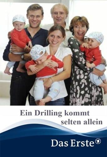 Ein Drilling kommt selten allein