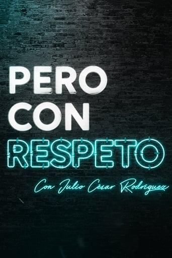 Poster of Pero con respeto