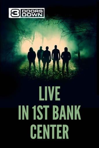 3 Doors Down - Live in 1st Bank Center