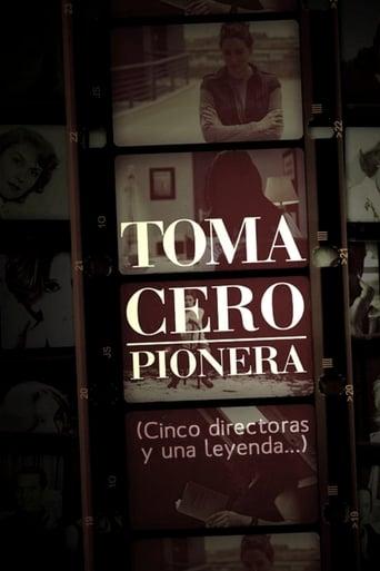 Poster of Toma cero: pionera