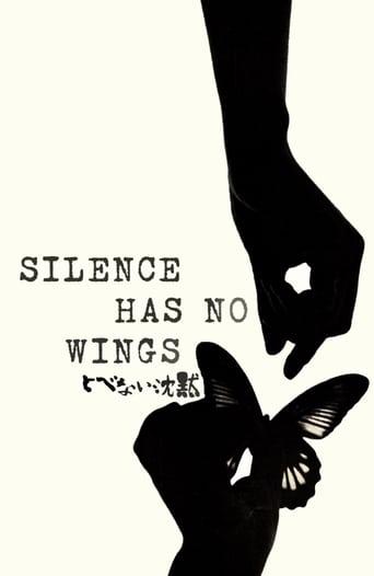 Silence Has No Wings